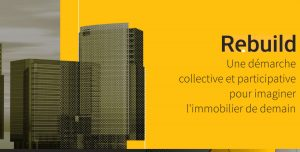 RE.BUILD, une démarche collective et participative pour imaginer l'immobilier de demain