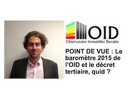 Le baromètre 2015 de l'OID et le décret tertiaire, quid ?